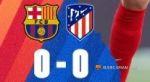 Барселона 0-0 Атлетико